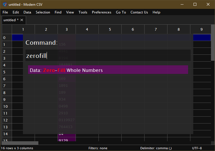 Add leading zeros in Modern CSV with the Zero-Fill Whole Numbers command.